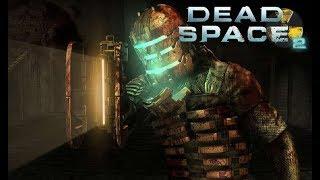 Dead Space 2 - 1(G) HORROR