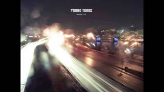 Young Turks - Where I Lie (Full Album)