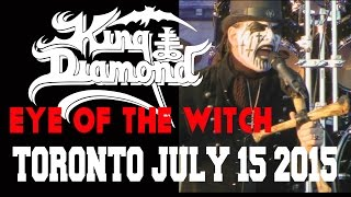 King Diamond - Eye Of The Witch - Toronto July 15 2015