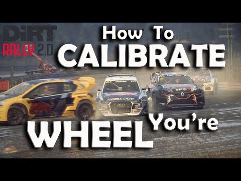Dirt Rally 2 how do i calibrate my wheel