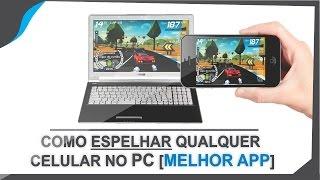 Como Espelhar Qualquer Celular no PC em Full HD [Sem Root] #2