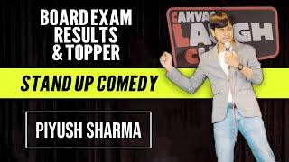 Board Exams | Stand Up Comedy by Piyush Sharma