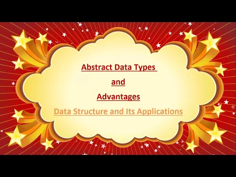 Abstract Data Types in Data Structure and Algorithms by Computer Education For All