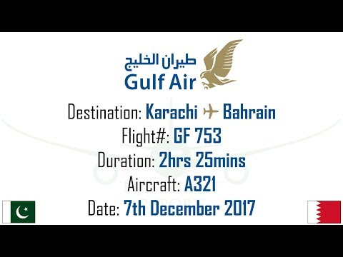 Flight Report: Karachi To Bahrain !