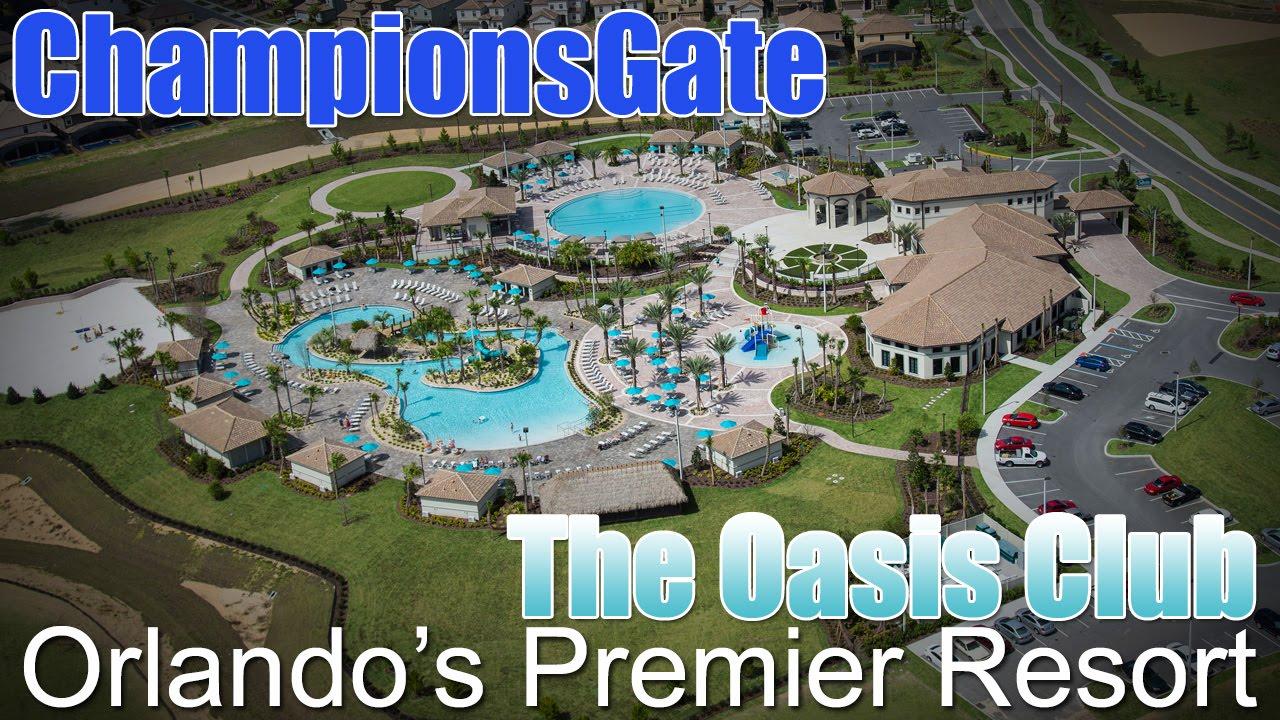 Championsgate Resort The Oasis Club Championsgate Fl