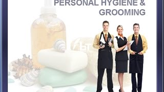 Health and Safety - Personal Hygiene & Grooming Training