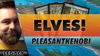 Elves! - Legacy   Channel PleasantKenobi