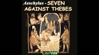 Seven Against Thebes (FULL Audio Book)