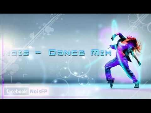 Nois - Dance Mix 2k14
