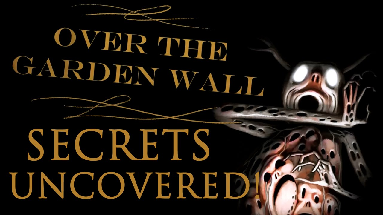Quotes About Secrets Being Revealed: The Secrets Of Over The Garden Wall Revealed!