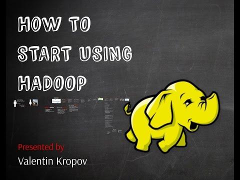 С чего начать использование Hadoop (Валентин Кропов, IT-Weekend, 2014)