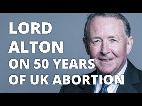 Lord Alton – Commemorating 50 Years of Abortion in the UK