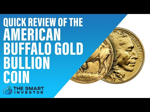 Quick Review of The American Buffalo Gold Bullion Coin