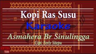 Download Kopi Ras Susu (Karaoke) Asmahera Br Sinulingga