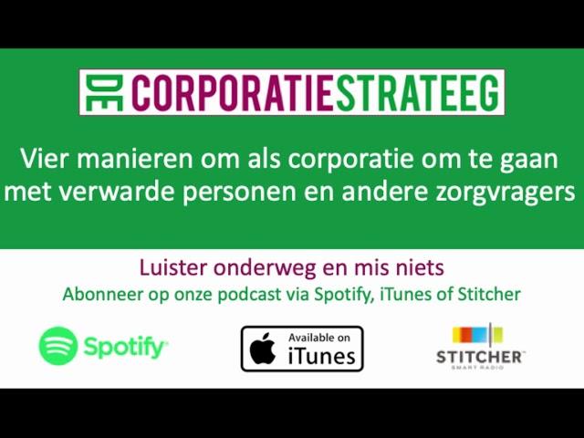 Vier manieren om als corporatie om te gaan met verwarde personen en zorgvragers