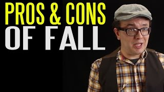 The Pros and Cons of Fall