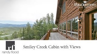 Peace and Quiet in Smiley Creek Idaho near Ketchum and Sun Valley Great Real Estate