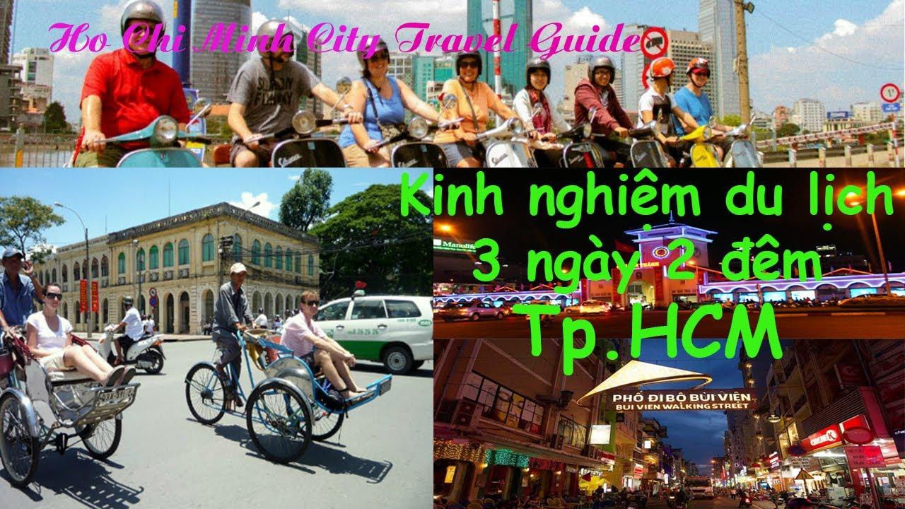 Kinh nghiệm du lịch Tp.HCM 3 ngày 2 đêm – 15 điểm tham quan cần phải đến | Ho Chi Minh City Travel
