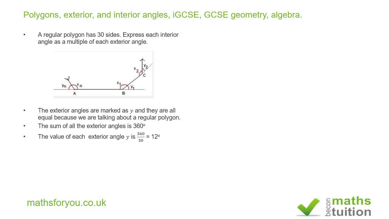 Polygons, Exterior, And Interior Angles, IGCSE, GCSE Geometry, Algebra