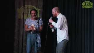 The Velvet Onion Live! - Steve Oram & Tom Meeten [May 2012]