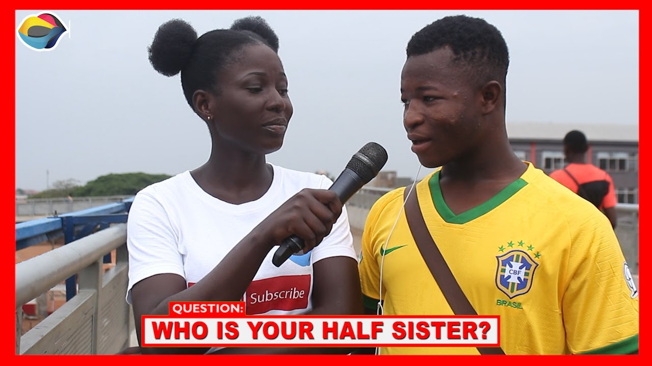 Who Is Your Half Sister |Street Quiz|Nigerian Comedy|FunnyAfricanVideos|African Comedy|Ghana Videos