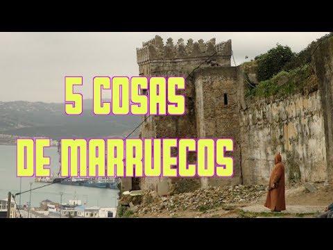 5 COSAS DE MARRUECOS - Marruecos #1