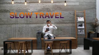 Slow Travel - Excessive Nomadism is Costly