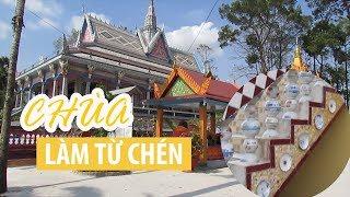 Ngôi chùa làm từ hàng ngàn cái chén có một không hai ở miền Tây