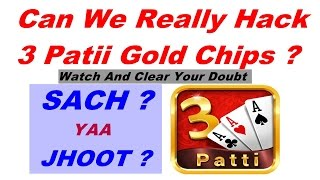Can We Hack Teen Patti Gold Chips? | Is It True? |  Let Us Know