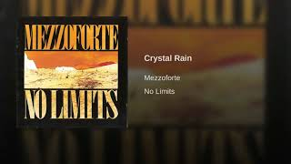 Provided to YouTube by Phonofile Crystal Rain · Mezzoforte No Limit...
