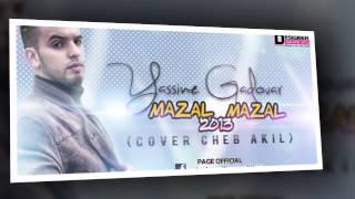 Yassinos  - mazal mazal 2013  cover cheb akil ) HD