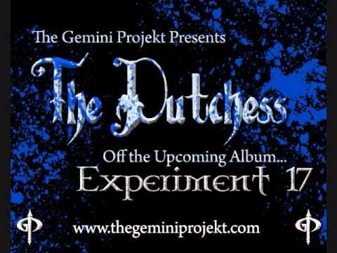The Gemini Projekt - The Dutchess