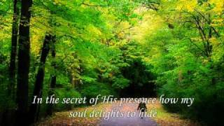 Play In The Secret Of His Presence