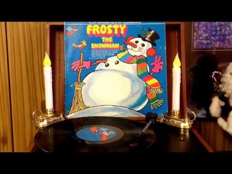 Frosty The Snowman......on vinyl album side 2