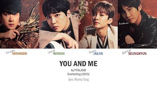 FTISLAND - 'You and Me' Jpn/Rom/Eng (Colour Coded)