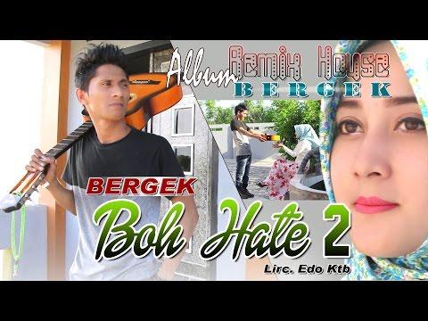 BERGEK - BOH HATE 2 ( Album House Mix Bergek )