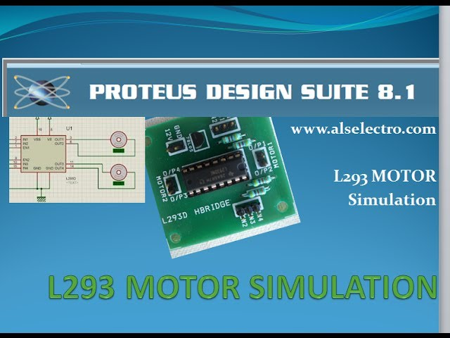 L293 MOTOR DRIVE IC–Simulation with Proteus | alselectro