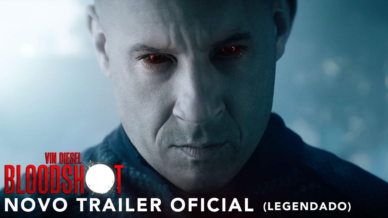 Download Bloodshot | Novo Trailer Legendado | 12 de março nos cinemas