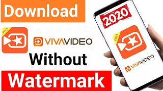 How To Download VivaVideo Without Watermark 2020 | viva video apk download