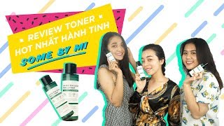 Review| Some By Mi Toner Hot Nhất Hành Tinh | Yppuna
