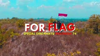 FOR FLAG - Short movie special HUT RI 74thn ASOEKAYA PRODUCTIONS PRESENT 2019
