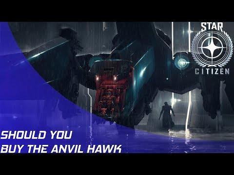 Star Citizen: Should you buy the Anvil Hawk?