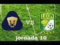 Fifa 17 Pumas vs León (jornada 10)