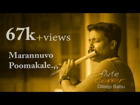 Marannuvo poomakale    chakkara muthu  [Flute] Song By, Dileep babu .B