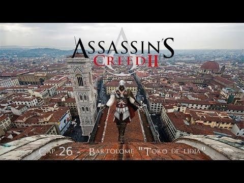 "GOAssassin's Creed II Cap.26 - Bartolome ""Toro de lidia"""