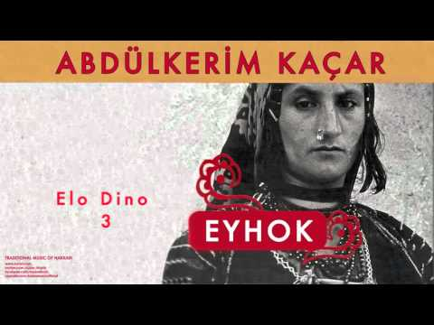 Abdülkerim Kaçar - Elo Dino 3 [ Eyhok © 2004 Kalan Müzik ]