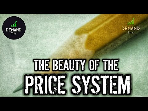 The Beauty Of The Price System