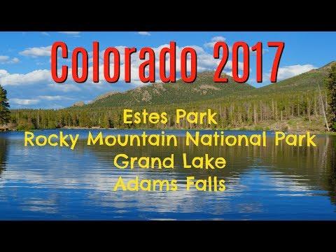 Colorado 2017: Estes Park Campground, Rocky Mountain National Park, Grand Lake, Adams Falls