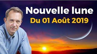 Nouvelle Lune du 1 Août 2019 - Jean Yves Espié 🙏