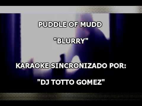 Puddle of Mudd Blurry Karaoke